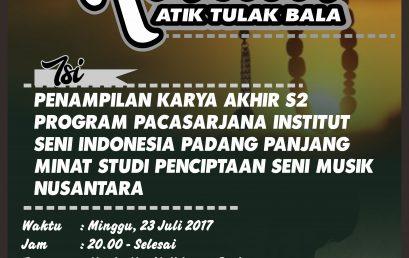 Ritual Atik Tulak Bala – Ujian Akhir Program Pasca Sarjana