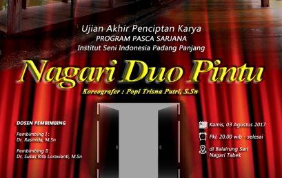 Nagari Duo Pintu – Ujian Akhir Penciptaan Karya Program Pasca Sarjana