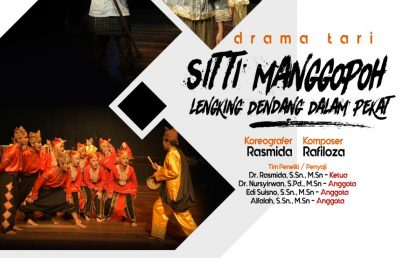 Drama Tari Sitti Manggopoh Lengking Dendang Dalam Pekat