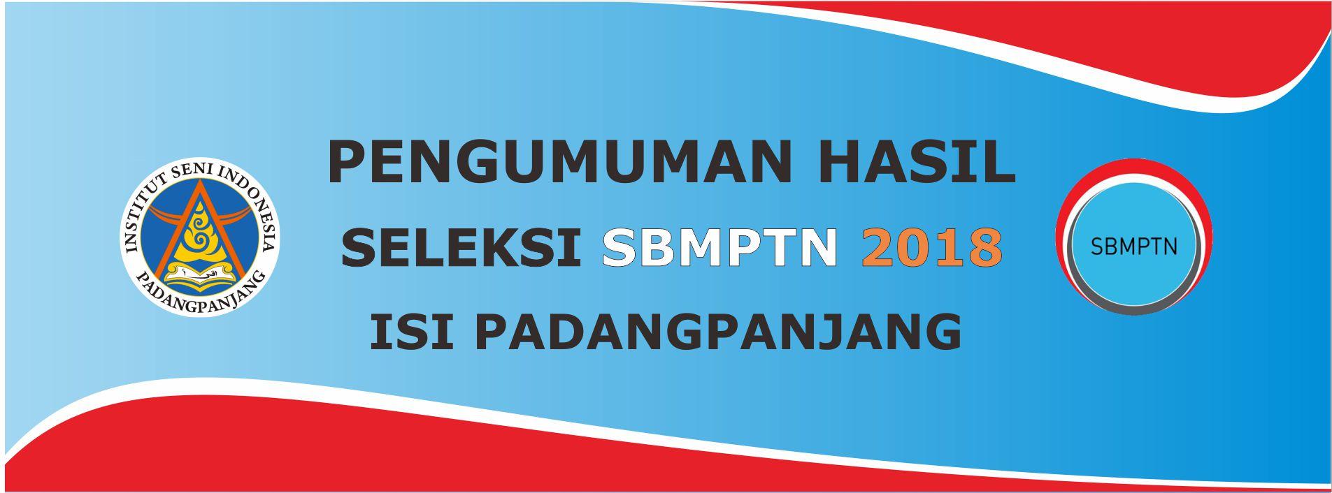 Pengumuman calon mahasiswa baru yang DINYATAKAN LULUS di Institut Seni Indonesia Padangpanjang  Tahun Akademik 2018/2019
