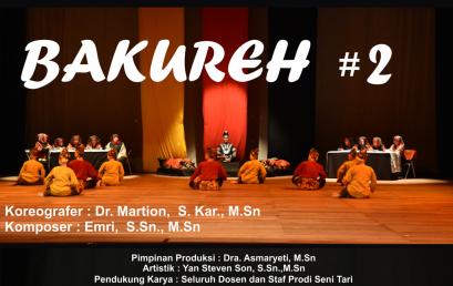 Karya Inovasi Prodi Seni Tari – Bakureh #2