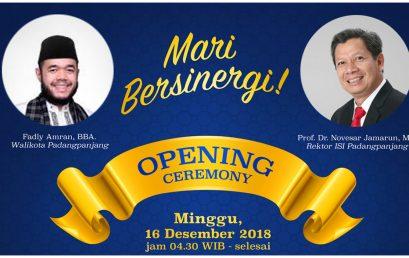 Opening Ceremony DIES NATALIS ISI Padangpanjang Ke 53th