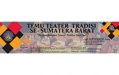 Temu Teater Tradisi Se- Sumatera Barat