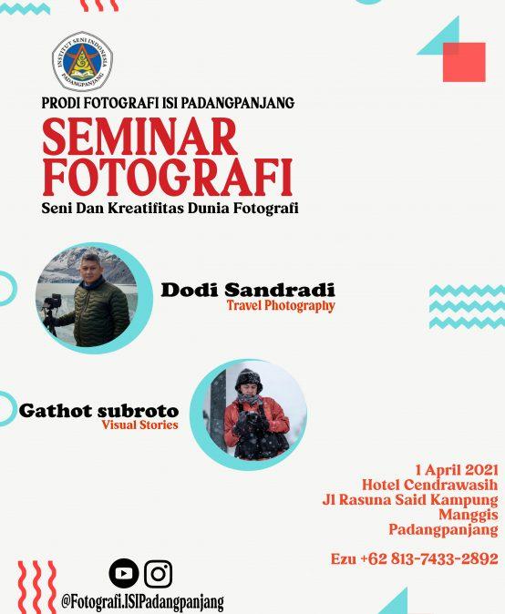 Seminar Fotografi Seni dan Kreatifitas Dunia Fotografi